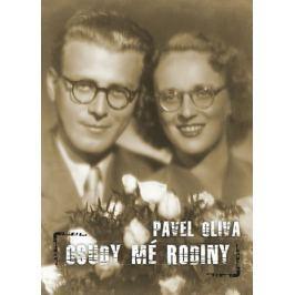 Oliva Pavel: Osudy mé rodiny