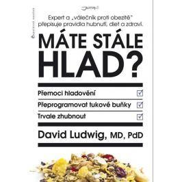 """Ludwig David: Máte stále hlad? - Expert a """"válečník proti obezitě"""" přepisuje pravidla hubnutí, diet"""