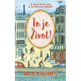 Rhodes Dan: To je Život!