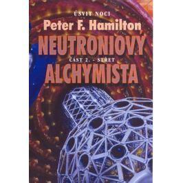 Hamilton Peter F.: Neutroniový alchymista 2 - Střet