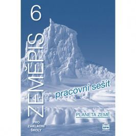 Demek a kolektiv Jaromír: Zeměpis 6 pro základní školy - Planeta země - Pracovní sešit
