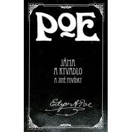 Poe Edgar Allan: Jáma a kyvadlo a jiné povídky
