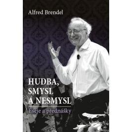 Brendel Alfred: Hudba, smysl a nesmysl