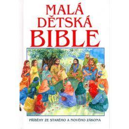 Alexander Pat: Malá dětská Bible - Příběhy ze Starého a Nového zákona