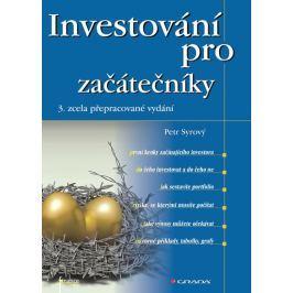 Syrový Petr: Investování pro začátečníky
