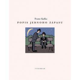 Kafka Franz: Popis jednoho zápasu