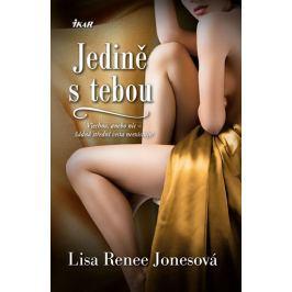 Jonesová Lisa Renee: Jedině s tebou