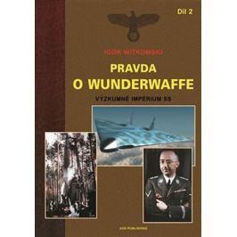 Witkowski Igor: Pravda o Wunderwaffe