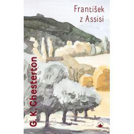 Chesterton Gilbert Keith: František z Assisi