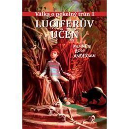 Andersen Kenneth Bogh: Válka o pekelný trůn 1 - Luciferův učeň