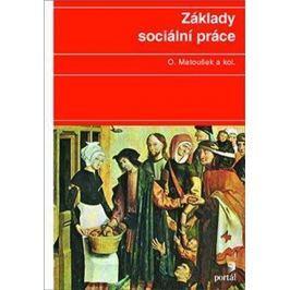 Matoušek Oldřich: Základy sociální práce