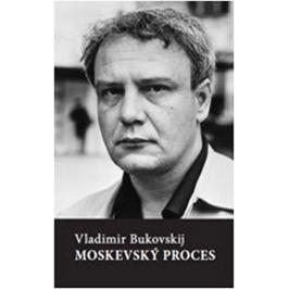 Bukovskij Vladimír: Moskevský proces
