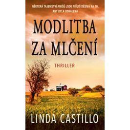 Castillo Linda: Modlitba za mlčení