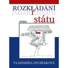 Dvořáková Vladimíra: Rozkládání státu