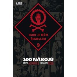 Azzarello Brian, Risso Eduardo,: 100 nábojů 9 - Smrt je mým řemeslem