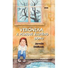Dědková Jarmila: Veronika z pískově žlutého domu