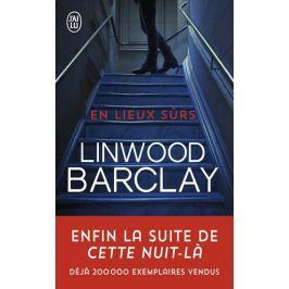 Barclay Linwood: En Lieux Surs