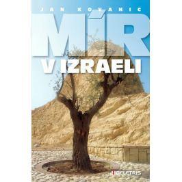 Kovanic Jan: Mír v Izraeli