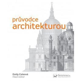 Coleová Emily: Průvodce architekturou