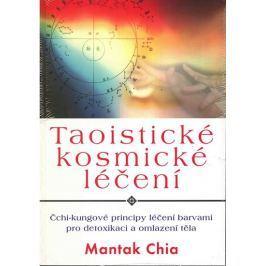 Chia Mantak: Taoistické kosmické léčení