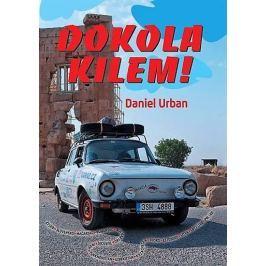 Urban Daniel: Dokola kilem!
