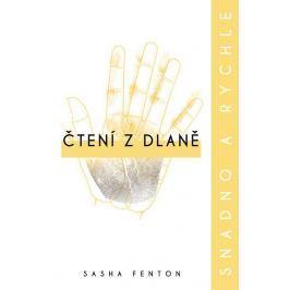 Fenton Sasha: Čtení z dlaně snadno a rychle
