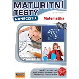 Bayer Martin a kolektiv: Matematika - Maturitní testy nanečisto