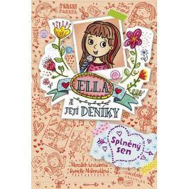 Costainová Meredith: Ella a její deníky 4 - Splněný sen