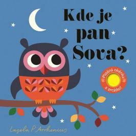 Arrhenius Ingela P.: Kde je pan Sova? Plstěná okénka a zrcátko!