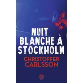 Carlsson Christoffer: Nuit blanche a Stockholm