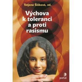 Šišková Tatjana: Výchova k toleranci a proti rasismu