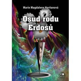 Horňanová Marie Magdalena: Osud rodu Erdošů