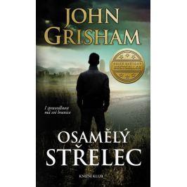 Grisham John: Osamělý střelec
