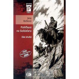 Rečková Jana: Pohřbeni na Soldafaru - část druhá (Edice Pevnost)
