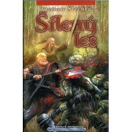 Šlechta Vladimír: Krvavé pohraničí(6) - Šílený les (2.vydání)