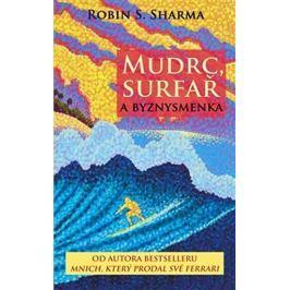 Sharma Robin S.: Mudrc, surfař a byznysmenka