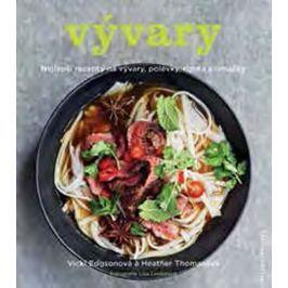 Edgsonová Vicky, Thomasová Heather,: Vývary - Nejlepší recepty na vývary, polévky, rizota a omáčky