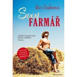 Claytonová Alice: Sexy farmář