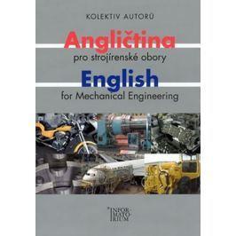 kolektiv: Angličtina pro strojírenské obory/English for Mechanical Engineering