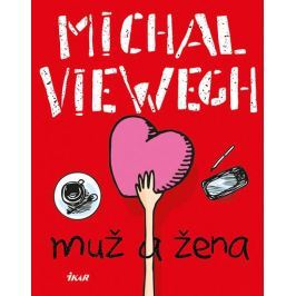Viewegh Michal: Muž a žena
