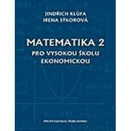 Klůfa J., Sýkorová I.: Matematika 2 - pro Vysokou školu ekomomickou