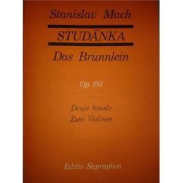 KN Studánka op. 103 (30 lidových písní pro dvoje housle) Škola hry na housle