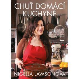 Lawsonová Nigella: Chuť domácí kuchyně