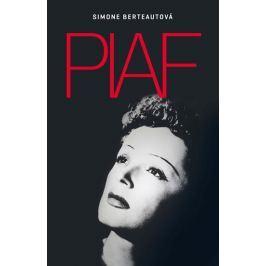Berteautová Simone: Edith Piaf