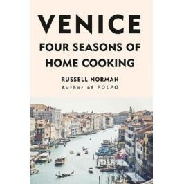 Norman Russell: Venice : Four Seasons of Home Cooking
