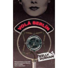 Durham Kelly: Volá Berlín