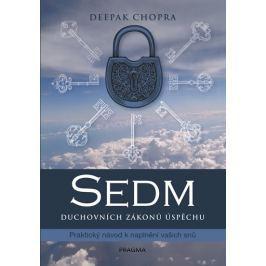 Chopra Deepak: Sedm duchovních zákonů úspěchu