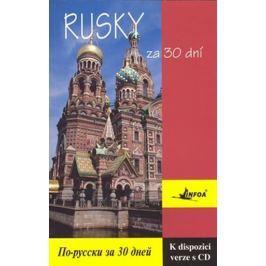 Ditrich Rudolf Mgr.: Rusky za 30 dní