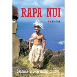 Duffack J.: Rapa Nui - Soumrak zapomenutého ostrova