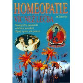 Čehovský Jiří: Homeopatie - Víc než léčba